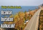 Türkiye'nin denize dolgu ikinci havalimanında 266 hektar doldurulacak