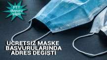 Ücretsiz maskenin adresi değişti