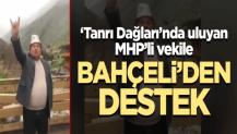 'Uluyan' MHP'li vekile Bahçeli'den destek