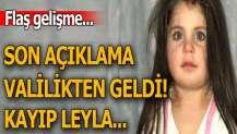 Valilik'ten kayıp Leyla açıklaması