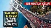 Vodafone 41. İstanbul Maratonu başladı! İşte kapatılan yollar