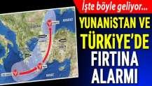 Yunanistan ve Türkiye'de fırtına alarmı! Zorba böyle geliyor