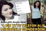 Yüzünü bile görmediği kıza 108 bin lira çarptırdı