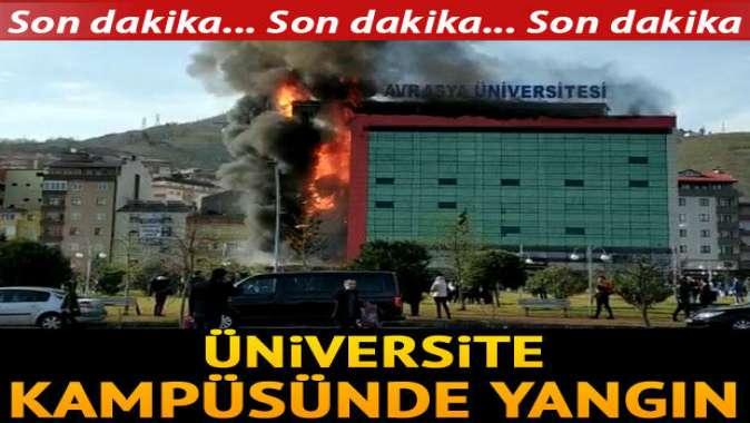 Trabzonda üniversite kampüsünde yangın