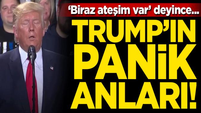 Trumpın panik anları