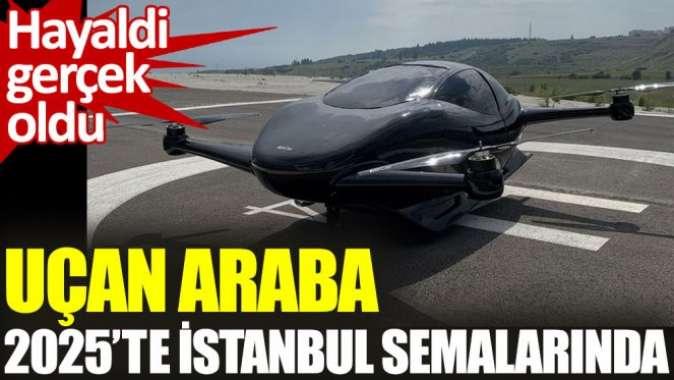 Uçan araba AirCar 2025te İstanbul semalarında