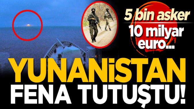 Yunanistan, Türkiye korkusuyla silahlanıyor! 5 bin asker, 10 milyar euro...