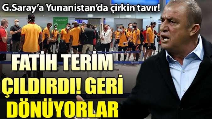 Yunanistan'a giden Galatasaray'a çirkin tavır!